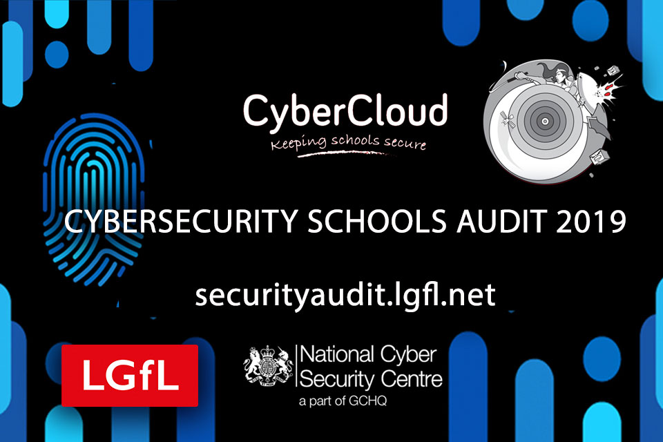 LGfL launches Cybersecurity Schools Audit with NCSC
